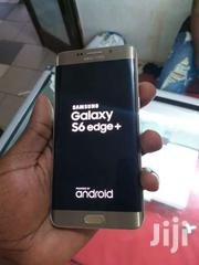 Clean Samsung Galaxy S6 Edge+ At 680,000 | Mobile Phones for sale in Central Region, Kampala