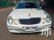 Mercedes-Benz E320 2005 White | Cars for sale in Central Region, Kampala