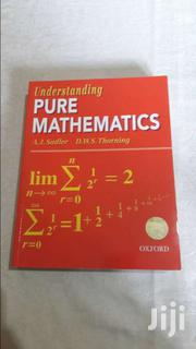 Understanding Pure Mathematics By Sadler | CDs & DVDs for sale in Central Region, Kampala