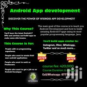 ANDROID APP DEVELOPMENT | Classes & Courses for sale in Central Region, Kampala