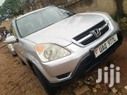 Honda CR-V 2004 EX 4WD Automatic Silver | Cars for sale in Central Region, Kampala