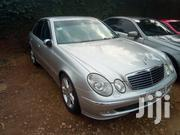 Mercedes-Benz E320 2004 Silver   Cars for sale in Central Region, Kampala
