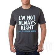 Funny Statement Tshirts | Clothing for sale in Central Region, Kampala