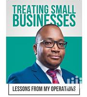 Treating Small Businesses By Innocent Nahabwe | Books & Games for sale in Central Region, Kampala